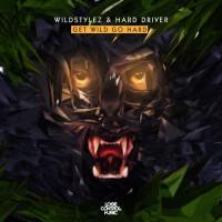 Wildstylez Get Wild Go Hard