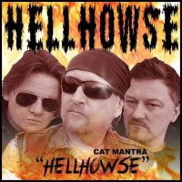 Cat Mantra Feat Dan Raven Hell Howse