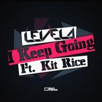 Levela Feat Kit Rice I Keep Going