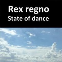 Rex Regno State Of Dance