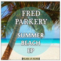 Fred Parkery Summer Beach EP