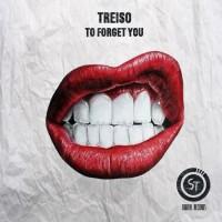 Treiso To Forget You