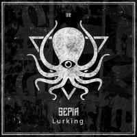Sepia Lurking