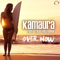 Kamaura Feat Tricia Mcteague Over Now