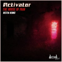 Activator The House Of Pain