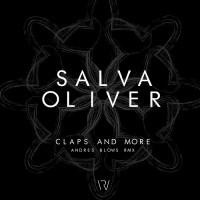 Salva Oliver Claps & More