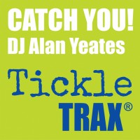 Dj Alan Yeates Catch You!