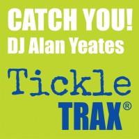 Dj Alan Yeates Catch You!