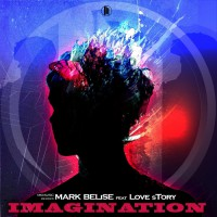 Mark Belise Feat Love Story Imagination