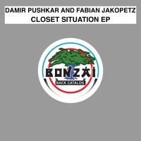 Damir Pushkar & Fabian Jakopetz Closet Situation EP