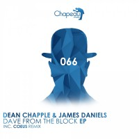 Dean Chapple & James Daniels Dave From The Block EP