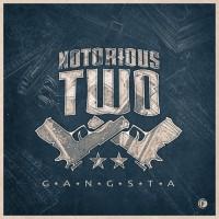 Notorious Two Gangsta