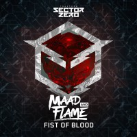 Maad & Flame Fist Of Blood