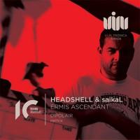 Headshell & Saikal Ermis Ascendant