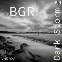 Bgr (beat Groove Rhythm) Dark Storm EP