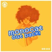 Monocat Out Back!