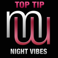Top Tip Night Vibes