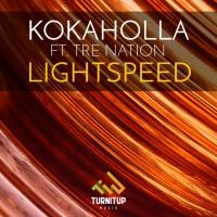 Kokaholla Feat Tre Nation Lightspeed