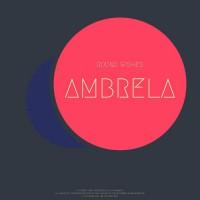 Ambrela Around Wishes