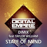 Dimix Feat Taylor William State Of Mind