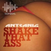 Antranig Shake That Ass