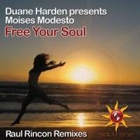 Duane Harden, Moises Modesto Free Your Soul