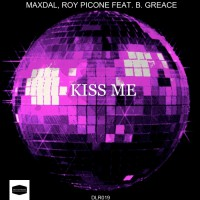 Maxdal, Roy Picone Feat B Grace Kiss Me