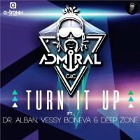 Admiral C4C feat. Dr Alban, Vessy Boneva and Deepzone Turn It Up