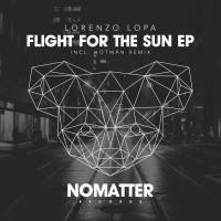 Lorenzo Lopa Flight For The Sun EP