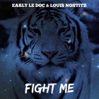 Early Le Doc, Louis Nostitz Fight Me