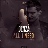 Denza All I Need