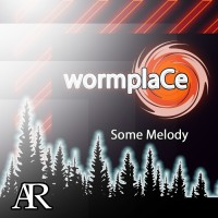 Wormplace Some Melody