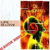 Daviddance Life Is Love