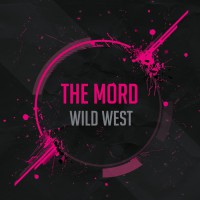 The Mord Wild West