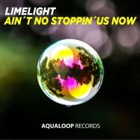 Limelight Ain\'t No Stoppin\'Us Now