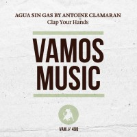 Agua Sin Gas by Antoine Clamaran Clap Your Hands