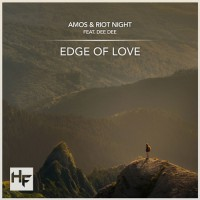 Amos & Riot Night feat. Dee Dee Edge Of Love