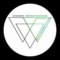 Acousmie Monday Dreaming