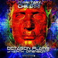 Planetarychild Octagon Plains Of The 4th Dimension EP