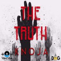 Knoja The Truth