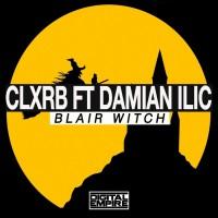 Clxrb Feat Damian Ilic Blair Witch