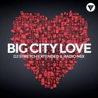 Dj Stretch Big City Love
