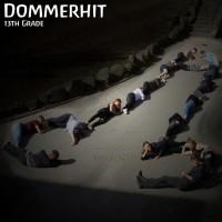 13th Grade Dommerhit