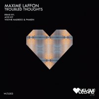 Maxime Laffone Troubled Thoughts