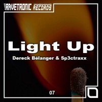 Dereck Belanger, Sp3ctraxx Light Up
