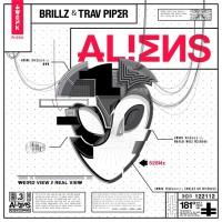 Brillz, Trav Piper Aliens