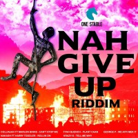 Collinjah, Fyah Quench, George P, Krazy-s, Nakash, Dj Tm Nah Give Up Riddim