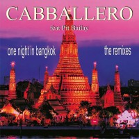 Cabballero One Night in Bangkok