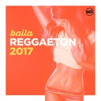 VA Baila Reggaeton 2017