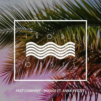 Fast Company Feat Anna Yvette Mirage